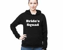 Bride's Squad, Bride's sweater,sweatshirt,wedding sweater,graphic shirt,Sweatshirt,best friend gift,adults gift,humor shirt,funny teen shirt