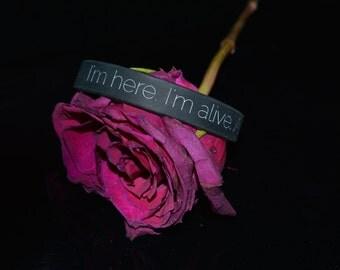 I'm here. I'm alive. And I'm trying. Bracelet :)