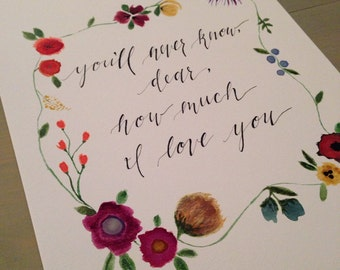 You'll Never Know Dear How Much I Love You - Calligraphy