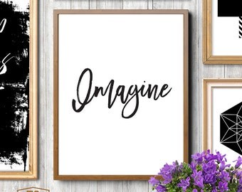 Printable Art, Inspirational Art, Motivational Art, Wall Art, Imagine, Prints, Imagination, Prints, Just Imagine, Nursery Art, Home Decor