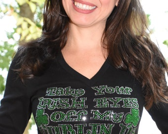 St Patricks Day Take Your Irish Eyes off My Dublin Ds  rhinestone bling shirt,  XS, S, M, L, XL, XXL, 1X, 2X, 3X, 4X, 5X