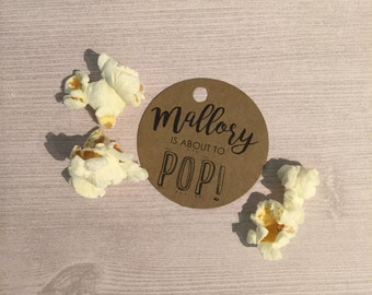About To POP! Tag, Thanks For POPPIN' By, Customized Tags, Baby Shower Favor