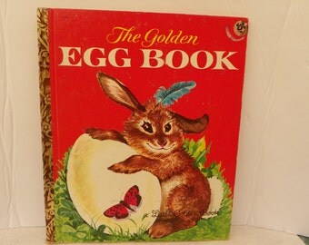 Little Golden Book 456 Second Edition 1962 - The Golden Egg Book - Vintage Children's Story Picture Book Kid's Illustrated Bedtime Story