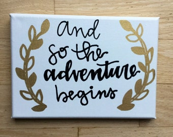 And so the adventure begins custom canvas canvas art canvas quote