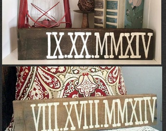 Roman Numeral Date wood sign