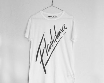 FLASHDANCE Shirt