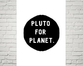 Pluto For Planet / 12x18 Poster