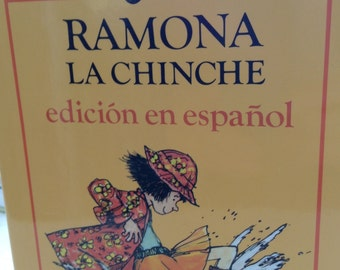 Ramona the Pest by Beverly Cleary  ( Spanish edition)