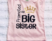 Promoted to Big Sister Shirt. I am going to be a big sister. Pregnancy Announcement Shirt. big sister little sister. Baby Girls Shirt