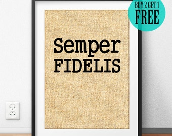 Semper Fidelis Burlap Print, Military Gift Him, Birthday Anniversary Gift, Rustic Home Decor, Deployment Sign Print, Typography Poster -SD20