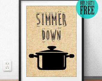 Simmer Down Burlap Print, Kitchen Prints, Rustic Home Decor, Kitchen Decor, Burlap Wall Art, Housewarming Gift, Gift for Mother, SD30