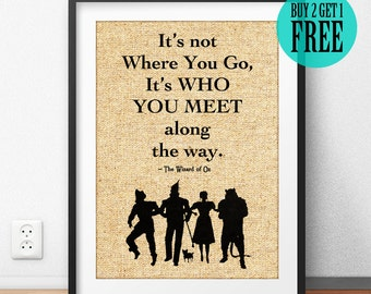 Wizard of Oz Print, Burlap Print, Literary Quote, Inspirational Home Decor, Gift for Friend, Goodbye Gift, Who you meet along the Way, SD66