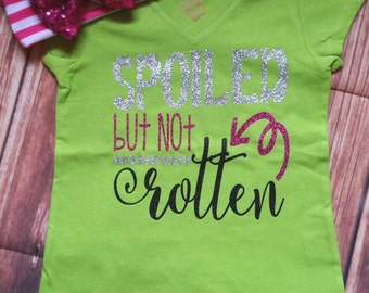 Spoiled But Not Rotten Custom Glitter Tee Shirt