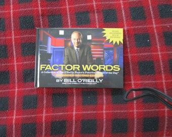 Factor Words: A Collection of the O'Reilly Factor's Favorite Words