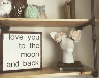 I love you to the moon and back | hand painted sign | distressed quote sign | rustic
