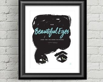 Beautiful Eyes Quote-Downloadable Art Print - Fashion Illustration-Audrey Hepburn Quote