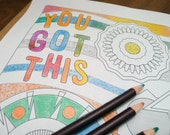 You Got This // Printable Colouring Sheet