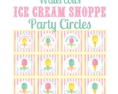 Ice Cream Shoppe Party Circles, Printable Ice Cream Party Labels, Ice Cream Social, Cupcake Picks, Party Tags, Editable INSTANT DOWNLOAD