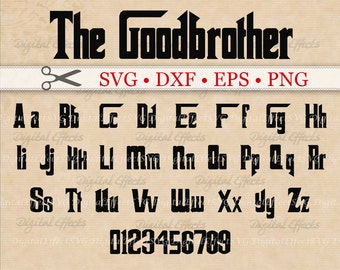 GOODBROTHER Monogram Font,  SVG Font Monogram, Gothic Font, Dxf, Eps, Png Files, Letters & Numbers, Silhouette Studio, Cut Files, Cricut Dxf