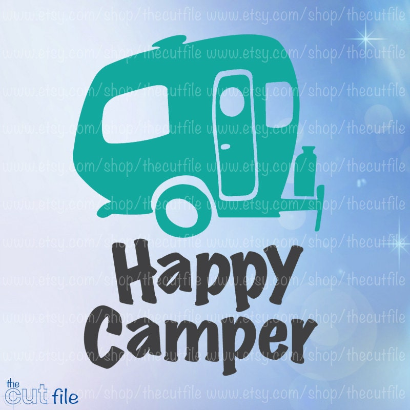 Happy Camper Svg Vintage Trailer Cutting File For Cameo Or Cricut Printable Camping Htv Tshirt Design