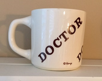 Vintage Houze Doctor Mug • 1970's • Office • Personalized • ceramic