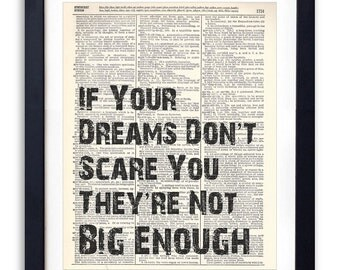 If Your Dreams Don't Scare You Typography Vintage Dictionary Art Print 8x10 Gift Motivational Art Home Decor