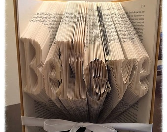 Believe Book Art, Folded Book, Best Gift for the Holidays, Unique Christmas Gift, Book Folding Art, Folded Book Art for Sale, Book Origami