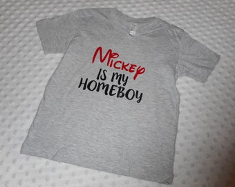 Toddler Boy Disney T-Shirt - Mickey is My Homeboy - Gray Toddler Boy Disney Shirt - Disney World Trip Shirt
