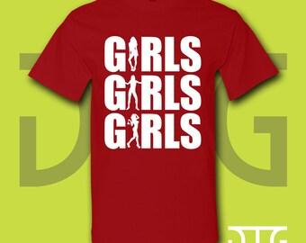 Girls Girls Girls, Girls, Girls Tee, Girls T Shirt, Motley Crue, Motley Crew, Spring Break, 2016, Dancing, Exotic Dancing, Exotic, T Shirt