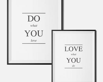 Do what you love and love what you do digital print wall decor