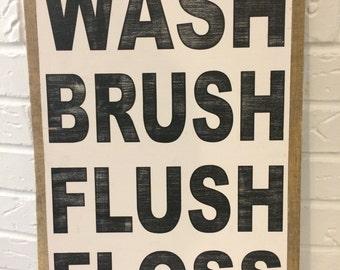 Wash, Brush, Flush, Floss Sign