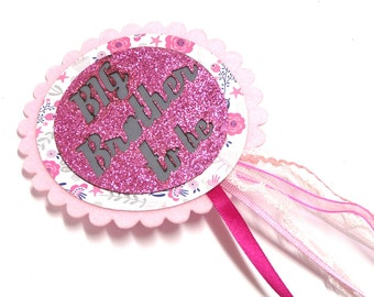 Baby Shower Big Brother To Be Badge / Rosette - Baby Girl Pink Glitter