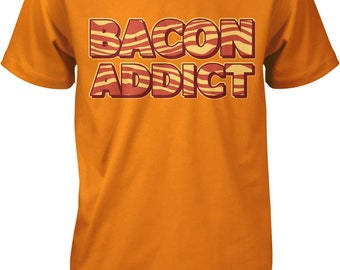 Bacon Addict, Bacon Addiction, Eat Bacon, Bacon Rehab Men's T-shirt, NOFO_00156