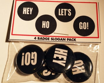 4 1-inch Pinback Set   RAMONES   Hey Ho Let's Go! Slogan