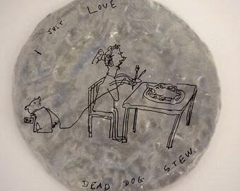"Blue Art Plate ""I Just Love..."""