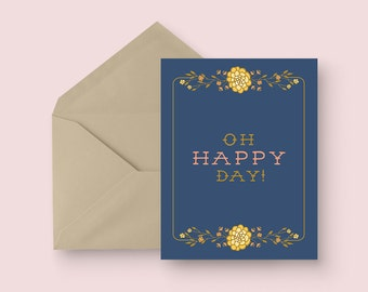 Just Because Card - Oh Happy Day! - Birthday Card - Thinking of You Card - Congratulations Card - Rustic Floral Blank Card - Vintage Floral