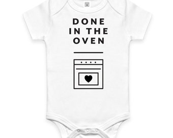 Organic Baby Onesie - Done in the Oven