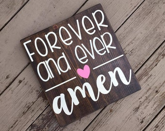 forever and ever amen sign.