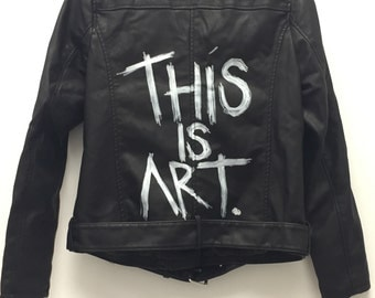 This Is Art- Leather Jacket