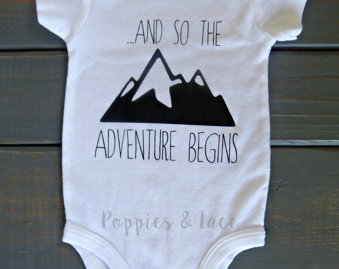 And So The Adventure Begins One Piece, Baby Bring Home Outfit, Newborn Bodysuit, Baby One Piece