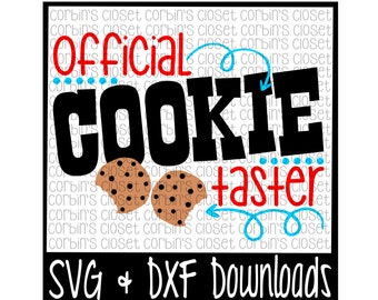 Official Cookie Tester Cutting File - DXF & SVG Files - Silhouette Cameo, Cricut