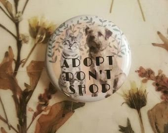 Adopt Don't Shop Pin (1.25in)