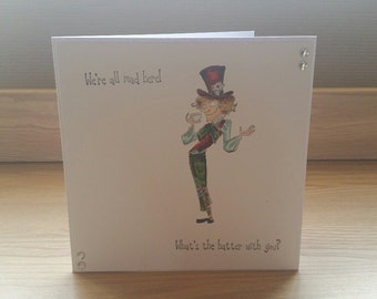 Alice in Wonderland Mad Hatter Hand Made Card