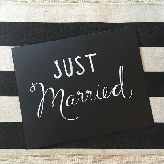 "Custom Calligraphy ""JUST MARRIED"" White  Ink Chalkboard Art Print / Heavyweight Chalkboard Paper and Chalk Pen / Frameable /"
