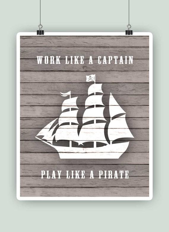 Adventure nursery art : Work like a captain play pirate