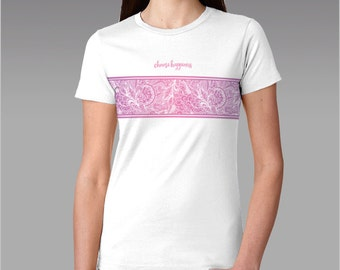 Choose Happiness - Inspirational Women's Tee