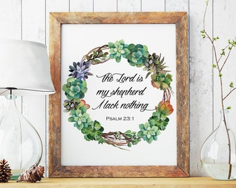 Psalm 23:1, The LORD is my shepherd, I lack nothing, Bible Verse Wall Art, Christian Home Decor, Religious Print, Scripture print