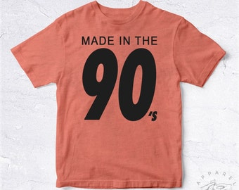 NEW Tee Shirt Made In The 90's BIO HANDMADE 1990 Born 1991 1992 1993 1994 1995 1996 1997 1998 1999 Generation School Young Old Age Year