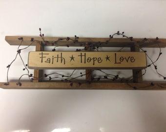 Faith hope love primitive ladder
