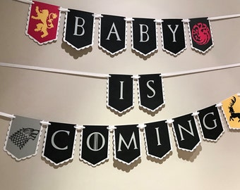 Baby Is Coming, Baby Shower Game of Thrones Banner!